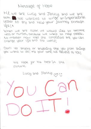 Message of hope from Lucy and Jenny, 'We believe in you, you can do it!'