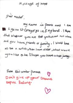 'From this writer Florence: Don't give up your dreams, keep on believing'