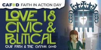 Faith-in-Action-Day-Love-is-Civic-and-Political_opt_fullstory_large